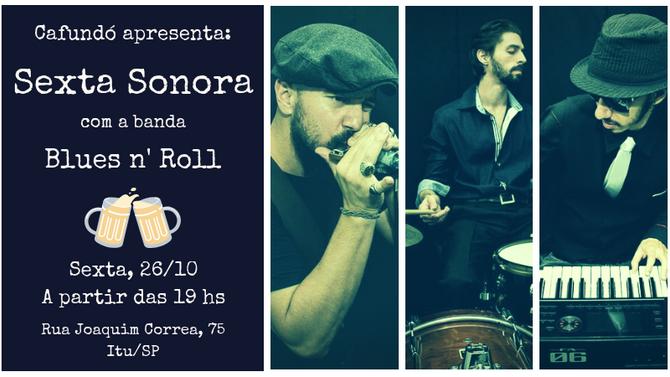 26/10 - Sexta Sonora no Cafundó!