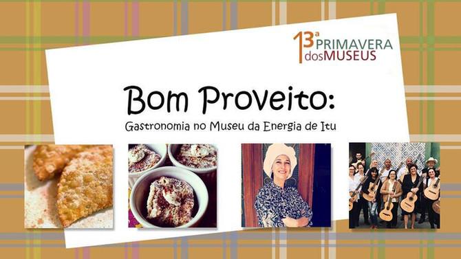 Bom Proveito :: Gastronomia no Museu da Energia de Itu
