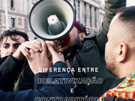 Diferença entre relativização e contraditório