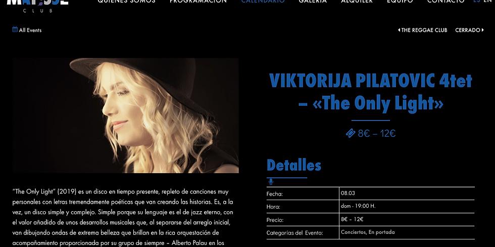 "Viktorija Pilatovic 4tet ""The Only Light"""