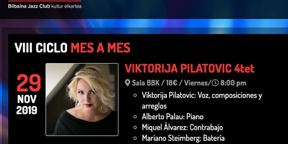 Viktorija Pilatovic 4tet BILBAINA JAZZ CLUB