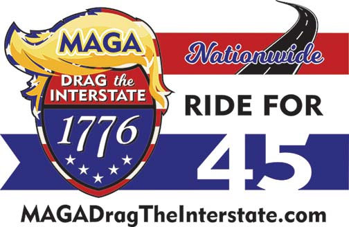 MAGA DRAG THE INTERSTATE  -  NATIONWIDE #1 Car Magnet 12x18
