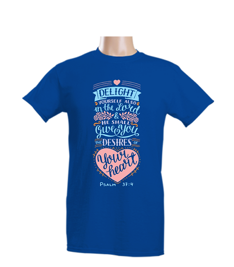 T-Shirt - Delight yourself in the Lord