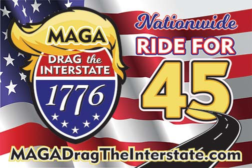 MAGA DRAG THE INTERSTATE -NATIONWIDE #2 -  Car Magnet 12x18
