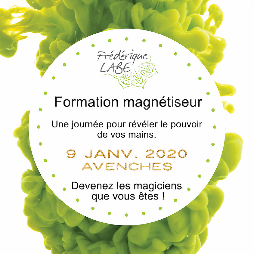 Formation Magnétiseur 09 janvier 2020