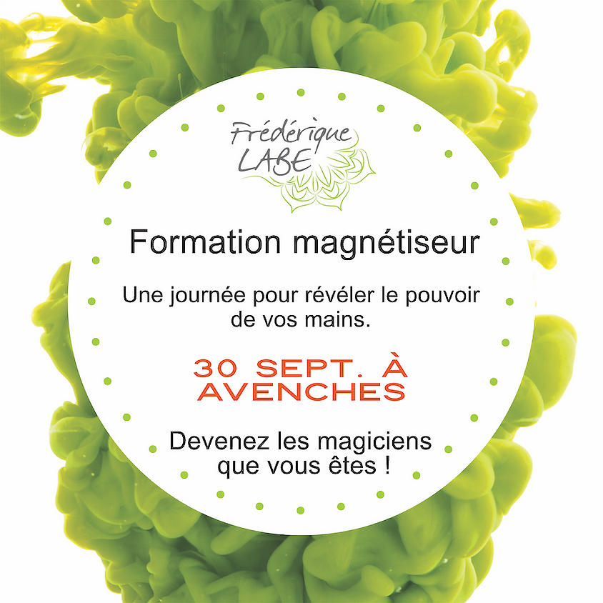 Formation Magnétiseur 30 septembre 2019