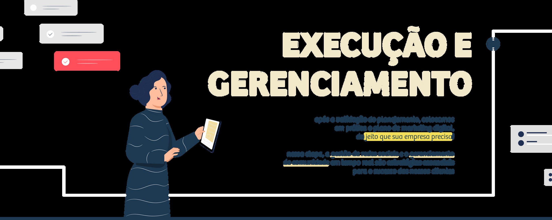 execução e gerenciamento