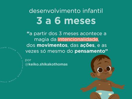 Desenvolvimento infantil PARTE 2: O de 3 a 6 meses do bebê