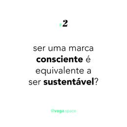 Ser uma marca consciente e responsável é a mesma coisa que ser uma empresa sustentável?