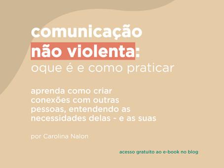 Comunicação não violenta: o que é e como praticar.