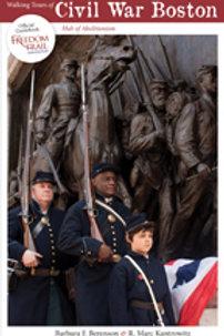 Walking Tours of Civil War Boston Guidebook