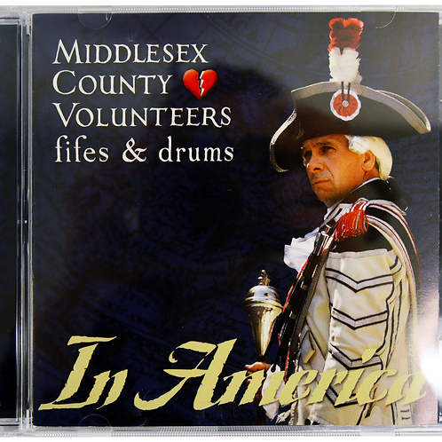 CD: In America by the Middlesex County Volunteer Fifes & Drums