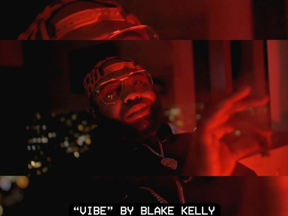 """""""VIBE"""" by @blakekelly is Out Now."""