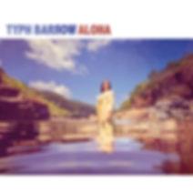 Typh Barrow - Aloha