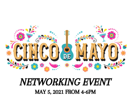 Join us for a Cinco De Mayo Networking event!