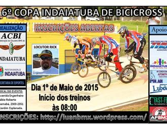 INSCRIÇÕES 6º COPA INDAIATUB DE BMX.