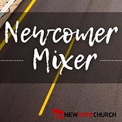 Newcomer Mixer.png