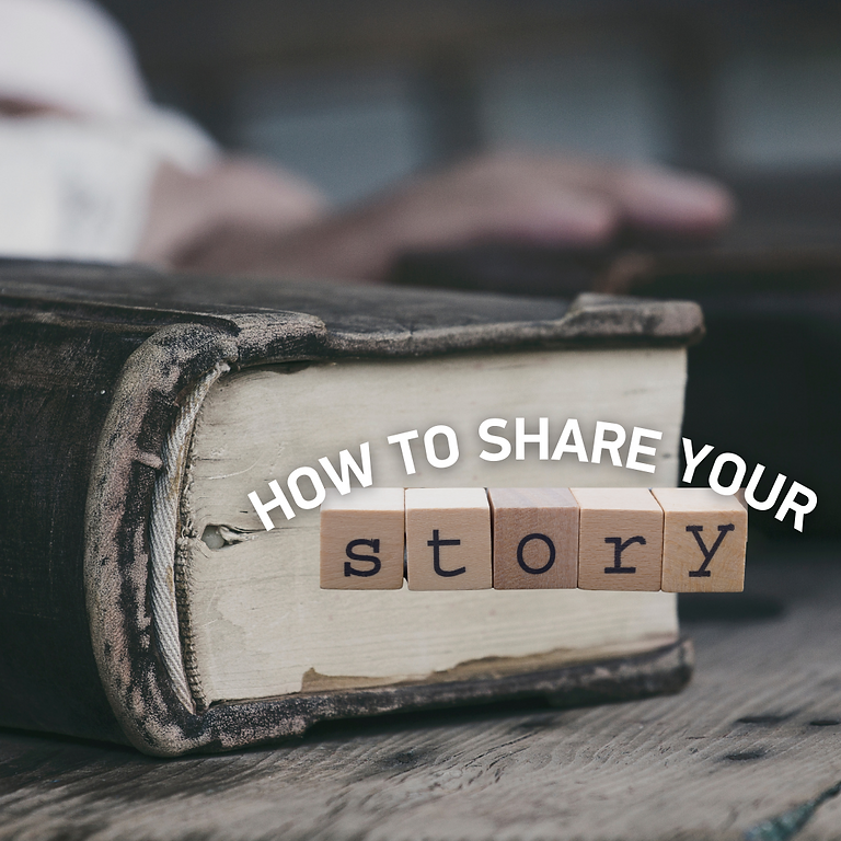 How to Share Your Story Workshop