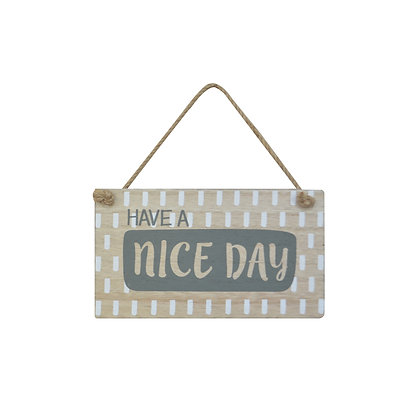 Placa Madera Have a Nice Day