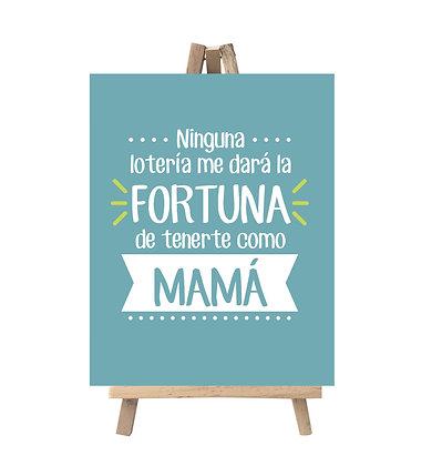 Caballete Fortuna Mamá