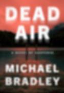 Bradley Michael DEAD AIR front cover - s