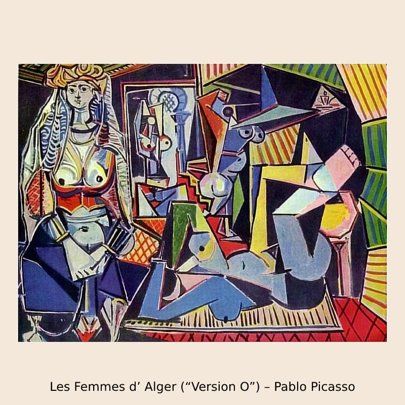 """Les Femmes d' Alger (""""Version O"""") – Pablo Picasso"""