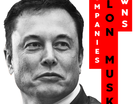 What Companies Does Elon Musk Own?