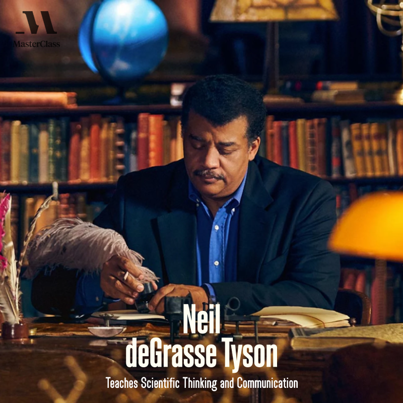 Neil Degrasse Tyson - Teaches Scientific Thinking and Communication