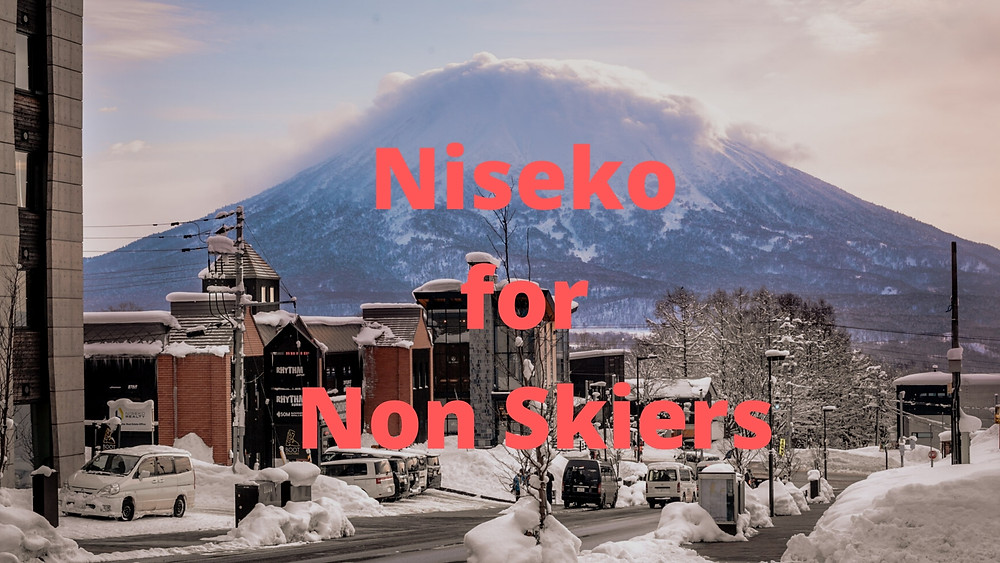 Everything you need to know about Niseko for non-skiers, enjoy the culture, food, family activities and where you can play in the snow.  Skiing isn't required to have a great winter vacation.