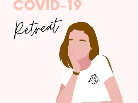 COVID-19 Retreat