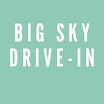 Big Sky Drive-In.png