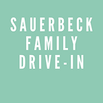 Sauerbeck Family Drive-In.png