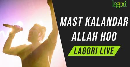Dama Dum Mast Kalandar / Allah Hoo | Lagori Live ( 2019 )