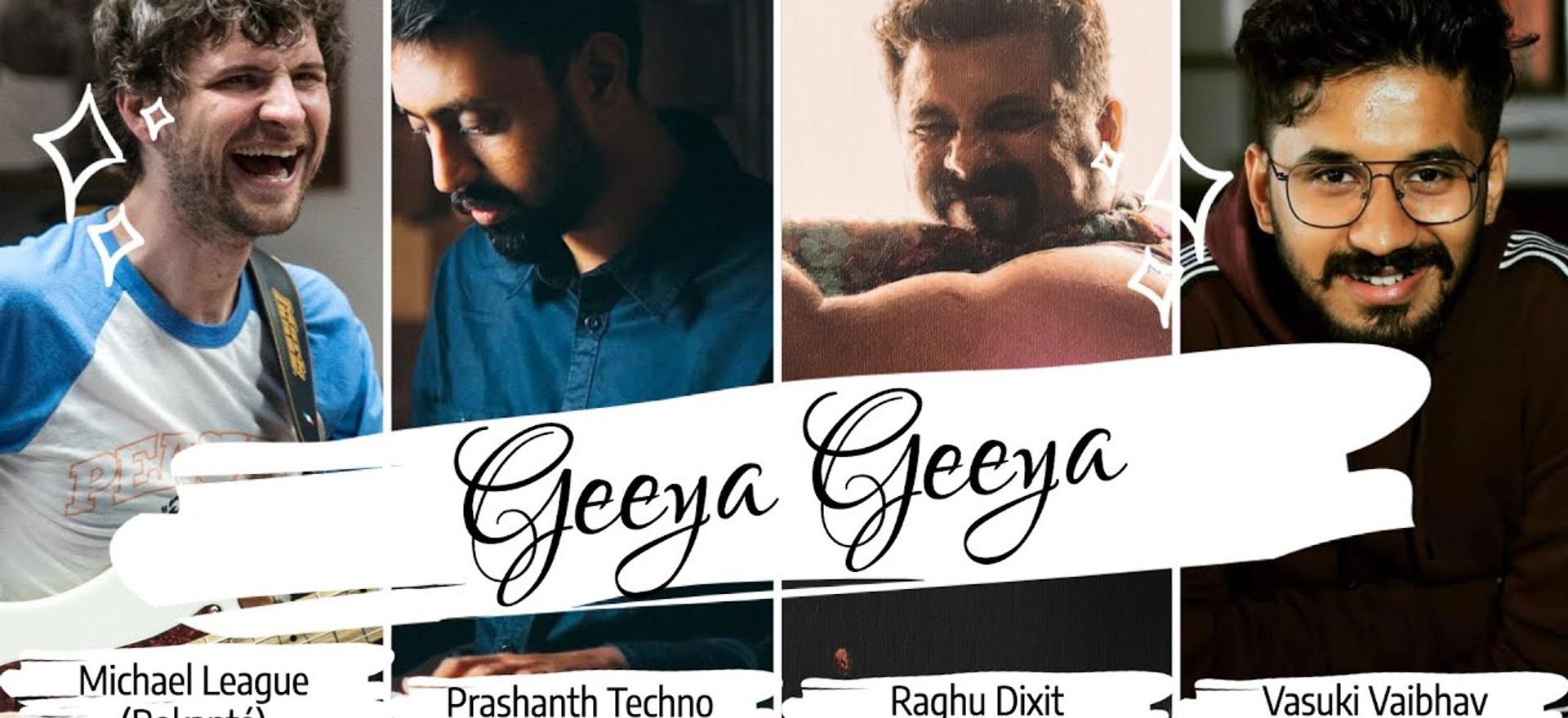Geeya Geeya - Michael League (Bokante)|Prashanth Techno|Raghu Dixit|Vasuki Vaibhav