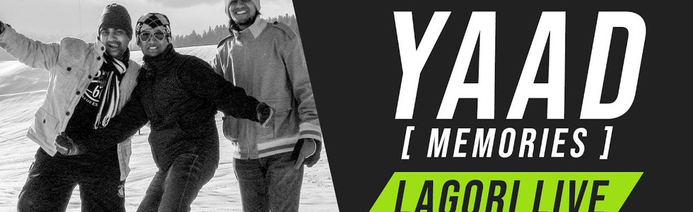 Yaad ( Memories ) - Lagori Live (Tribute to the decade)