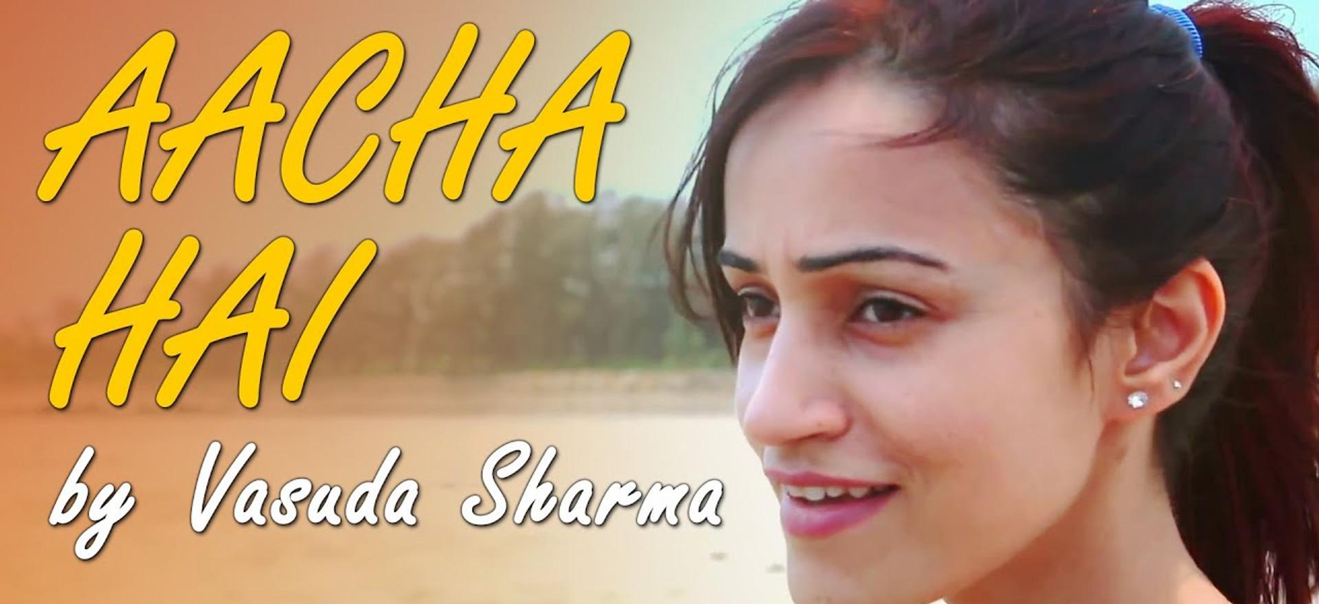 Achcha Hai - Original by Vasuda Sharma