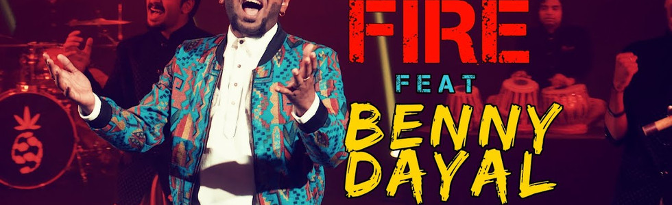 Pineapple Express - FIRE ft. Benny Dayal [OFFICIAL MUSIC VIDEO]