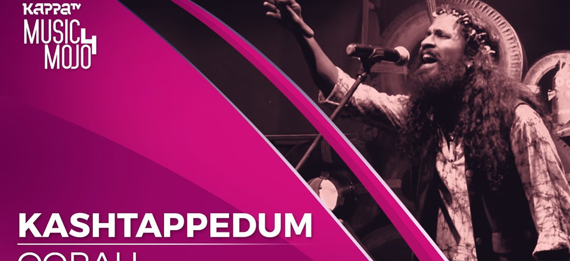 Kashtappedum - Oorali - Music Mojo season 4 - KappaTV