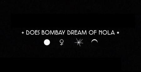 "Sandunes - ""Does Bombay Dream of NOLA?"""