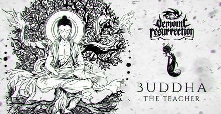 Demonic Resurrection - Buddha - The Teacher (Official Lyric Video)