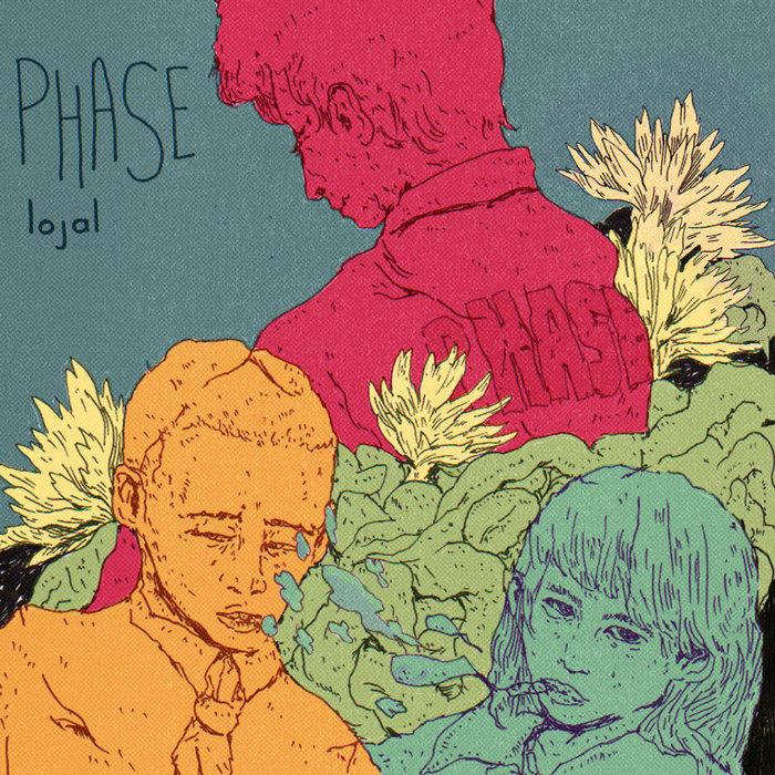 Lojal: Phase