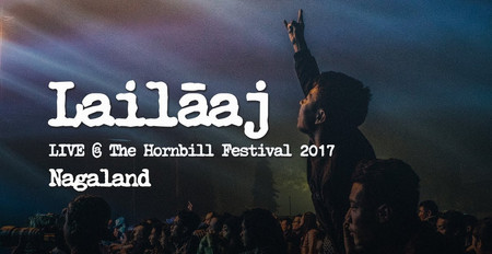 Daira - Lailaaj Live at Hornbill Festival 2017   Nagaland