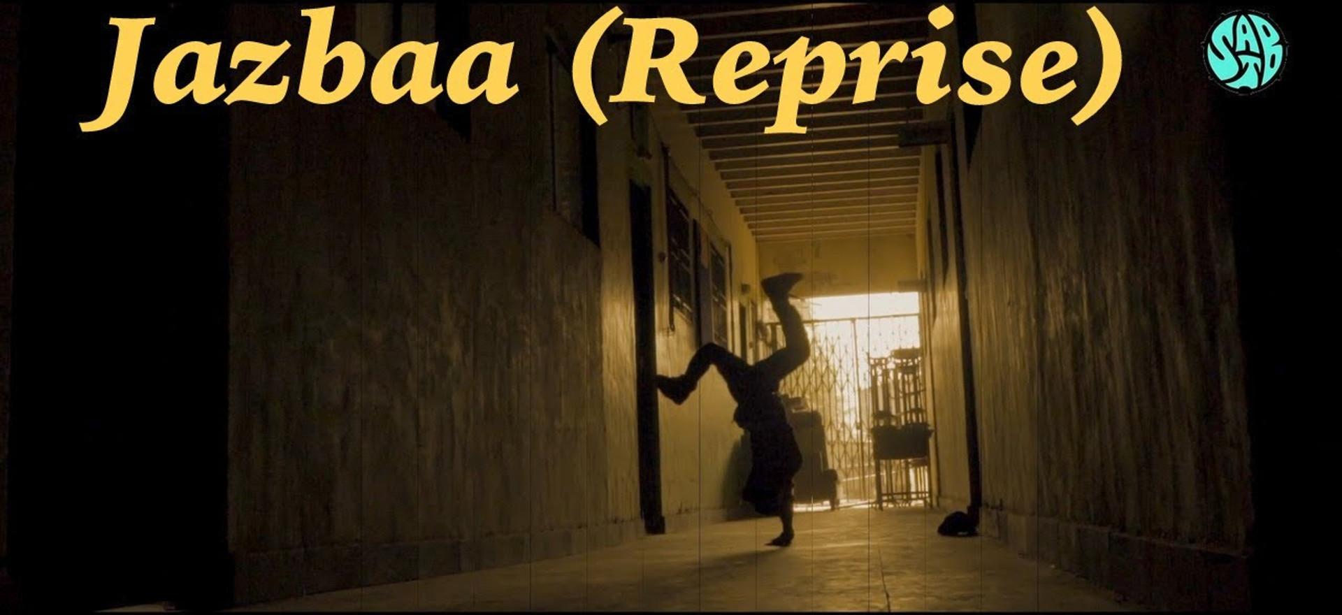 JAZBAA (Reprise)   Sharma And The Besharams feat. Bunny 420 and MC Siddu