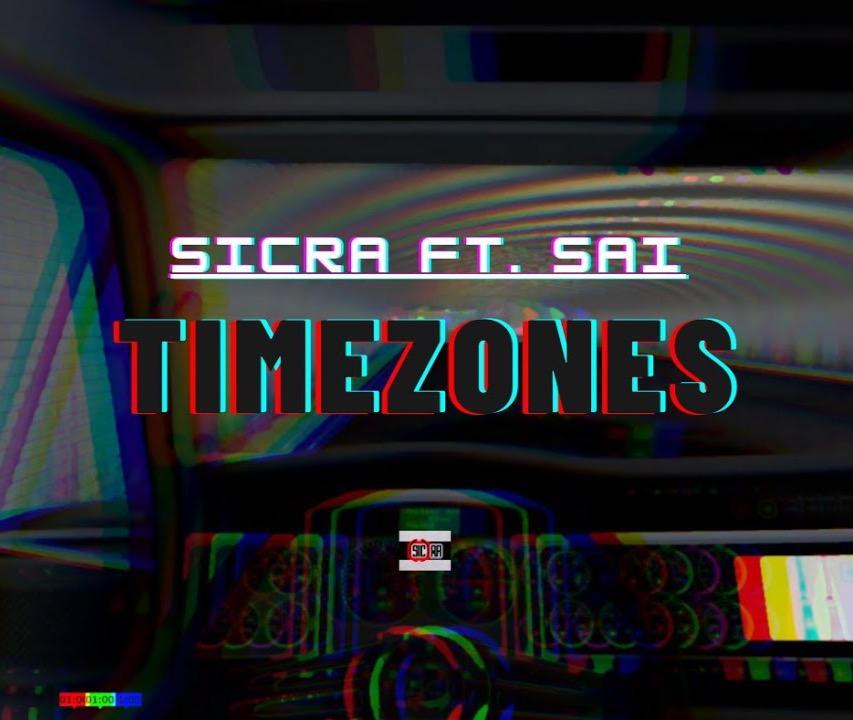Timezones - Sicra ft. Sai Menon