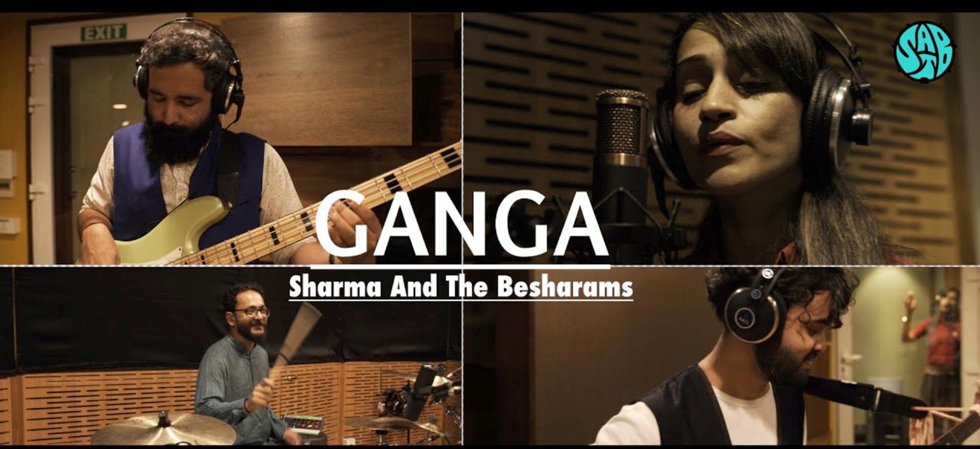 GANGA /Official Music Video/ Sharma And The Besharams