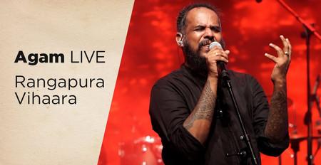 Rangapura Vihaara | Agam LIVE
