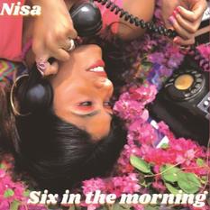 Six in the Morning – Nisa Shetty