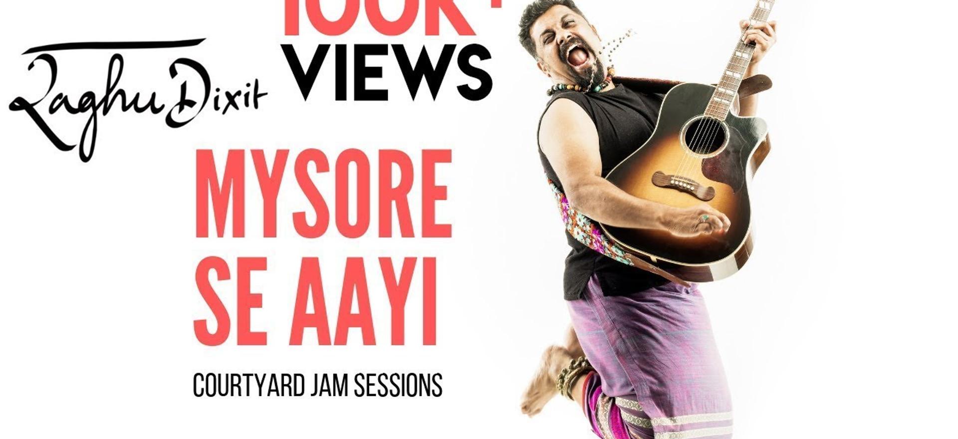 Mysore Se Aayi | Raghu Dixit | Courtyard Jam Sessions