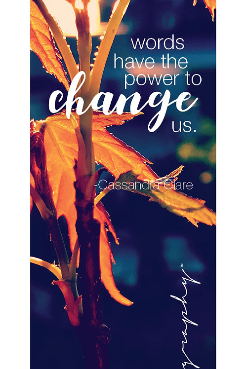 Words have the power to change bookmark