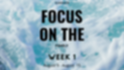 focus on the family header - week 1.png
